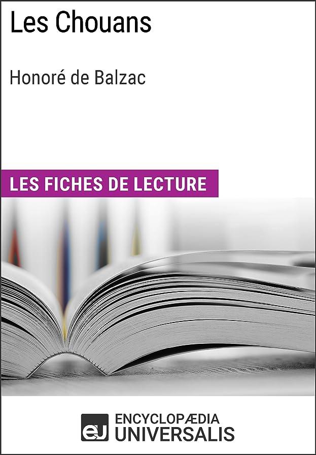 ワーディアンケースクローゼット走るLes Chouans d'Honoré de Balzac: Les Fiches de lecture d'Universalis (French Edition)