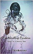 Panhandling Pandora: Hope In a Poetic Box