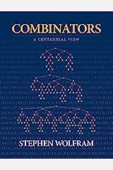 Combinators: A Centennial View Kindle Edition