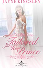 Tailored For Her Prince: The Stenish Royals Book 1
