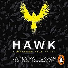 Hawk: A Maximum Ride Novel: Hawk, Book 1