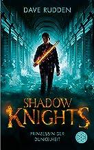 Shadow Knights - Prinzessin der Dunkelheit (German Edition)