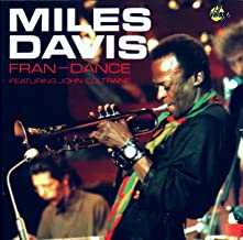 Miles Davis: Fran-Dance, Featuring John Coltrane