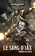 Le Sang d'Iax (Warhammer 40,000) (French Edition)