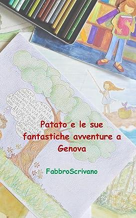 Patato e le sue fantastiche avventure a Genova