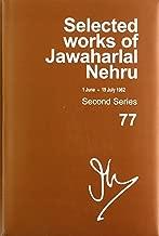 Selected Works of Jawaharlal Nehru: Second Series, Vol. 77 (1 June - 19 July 1962)
