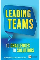Leading Teams - 10 Challenges : 10 Solutions ePub eBook Kindle Edition