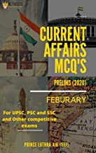 Current Affairs MCQ  | February Prelims 2020: For UPSC, PSC, SSC and Other Competitive exams