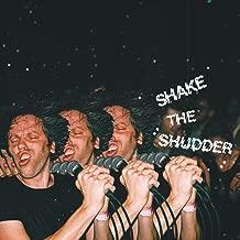 chk chk chk shake the shudder