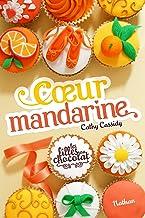 Coeur Mandarine - Tome 3 (French Edition)