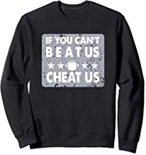 If You Can Not Beat Us Cheat Us Vintage Gift Sweatshirt