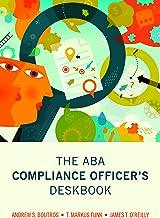 The ABA Compliance Officer's Deskbook