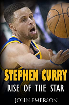 921a11ec5af0 Stephen Curry  Rise of the Star. The inspiring and interesting life story  from a