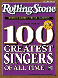 Rolling Stone Sheet Music Anthology of Rock & Soul Classics: 40 Selections from the 100 Greatest Singers of All Time