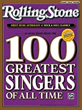 Rolling Stone Sheet Music Anthology Of Rock and Soul Classics: 40 Selections From The 100 Greatest Singers Of All Time/Pia...