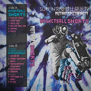 Basketball Shorts & Surfin Mutants Pizza Party- Split