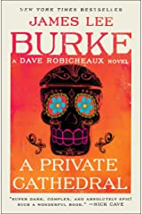 A Private Cathedral: A Dave Robicheaux Novel Kindle Edition