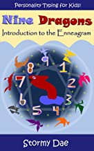 Nine Dragons: An Intro to the Enneagram for Kids (Children's Personality Typing System): (An Early Learning Picture Book)