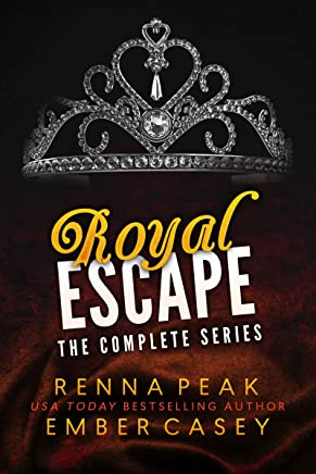 Royal Escape: The Complete Series (Royal Heartbreakers Complete Series Book 5)