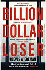 Billion Dollar Loser: The Epic Rise and Fall of WeWork (English Edition) Format Kindle