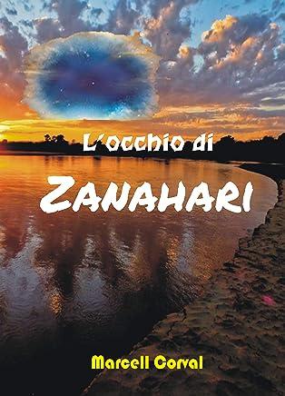 Locchio di Zanahari