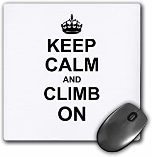 3dRose 8 x 8 x 0 25 Inches Keep Calm and Climb on Carry on Climbing Gift for Rock Climbers Black Fun Funny Humor Humorous ...