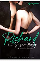 Richard e a Sugar Baby: Amante Secreto eBook Kindle