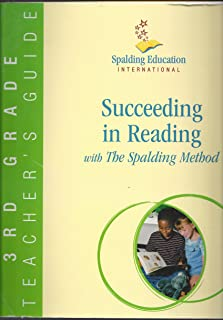 Succeeding in Reading with The Spalding Method 3rd Grade Teacher's Guide