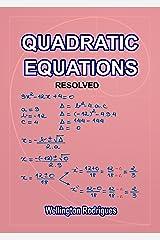 QUADRATIC EQUATIONS: RESOLVED (Mathematics Book 3) (English Edition) eBook Kindle