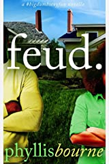 Feud (Neighbors to Lovers Book 1) Kindle Edition