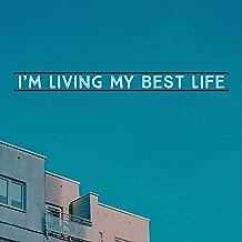 I'm Living My Best Life [Explicit]