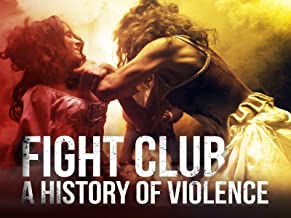 Fight Club: A History of Violence
