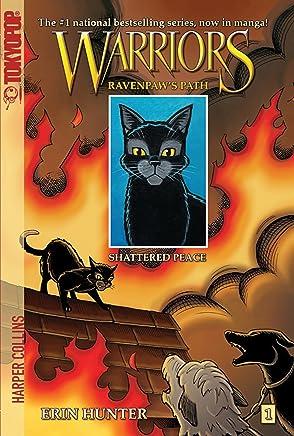Warriors: Ravenpaw's Path #1: Shattered Peace (Warriors Manga - Ravenpaw's Path)