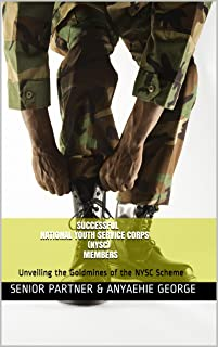 Successful National Youth Service Corps (NYSC) Member: Unveiling the Goldmines of the NYSC Scheme