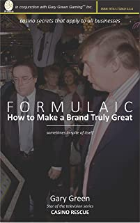 Formulaic: How To Make A Brand Truly Great (sometimes In spite of Itself)