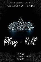 Play To Kill: A Royal Lesfic Romance (The Twisted Princesses Book 2) (English Edition)