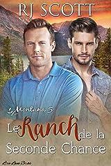 Le Ranch de la Seconde Chance (Montana - Francais t. 5) Format Kindle