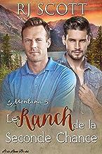 Le Ranch de la Seconde Chance (Montana - Francais t. 5)
