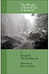The Wonder of Natural Life in Kentucky Kindle Edition