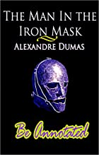 The Man in the Iron Mask Annotated