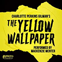 Charlotte Perkins Gilman's The Yellow Wallpaper
