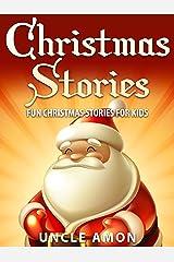 Christmas Stories for Kids: Fun Christmas Stories and Jokes for Kids Kindle Edition