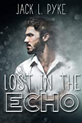 Lost in the Echo Kindle Edition