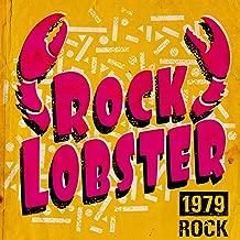 Rock Lobster: 1979 Rock