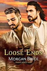 Loose Ends: Badlands Book 4–A MM Psychic Detective Romance Adventure Kindle Edition