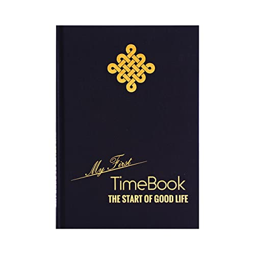 """""""My First TimeBook – The Start of Good Life"""" The Best Personal Development Planner and Guide for Productivity, Success and Lifelong Happiness – Learn from Steve Jobs, Tony Robbins, ..."""