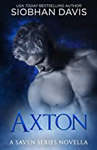 Axton: A Saven Series Optional Novella #4.5