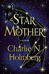 Star Mother: A Novel Kindle Edition