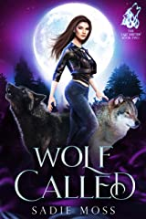 Wolf Called: A Paranormal Shifter Romance (The Last Shifter Book 2) Kindle Edition