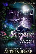 Faerie Swap (Feyland Book 4)